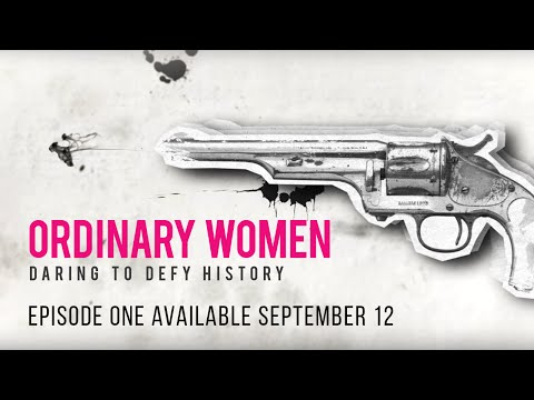 #OrdinaryWomen: Daring to Defy History | Ep 1 Available Now | Feminist Frequency