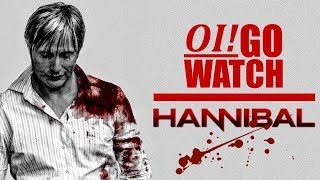 Oi! Go Watch: Hannibal