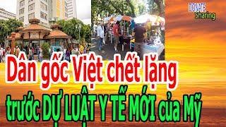 D,â,n gốc Việt ch,ế,t l,ặ,ng trước DỰ L,U,Ậ,T Y T,Ế MỚI của Mỹ - Donate Sharing