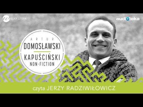 """Kapuściński non-fiction"" | audiobook"