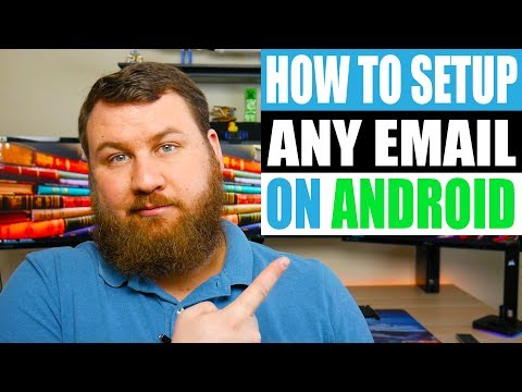 How To Setup Any Email On Android 2019