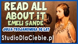 Read All About It (pt III) - Emeli Sandé (cover by Julia Trojanowska) #1398
