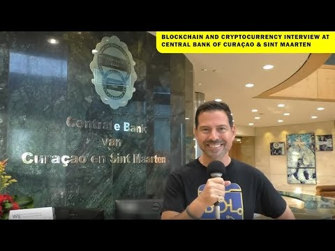 Blockchain And Cryptocurrency Interview: Central Bank Of Curaçao And Sint Maarten - George Levy
