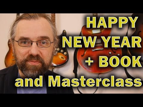 Happy New Year - Upcoming Book and Masterclass + more updates