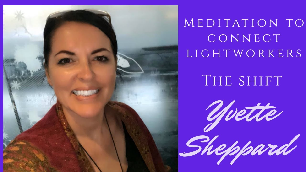 Global Meditation to Connect Lightworkers - The Shift