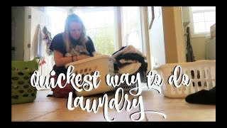 QUICKEST WAY TO DO LAUNDRY | IN ONE DAY