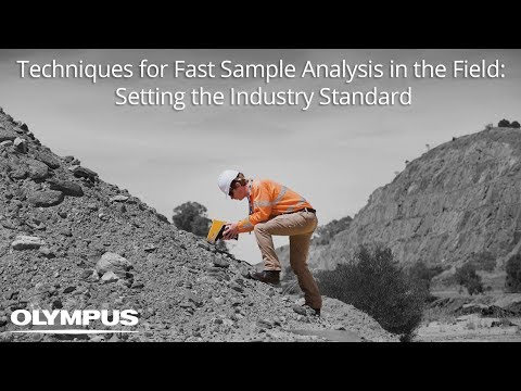 Techniques for Fast Sample Analysis in the Field: Setting the Industry Standard