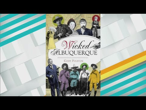 'Wicked Albuquerque' Tells ABQ's Violent History