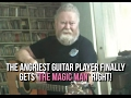 The Angriest Guitar Player finally gets 'The Magic Man' right!