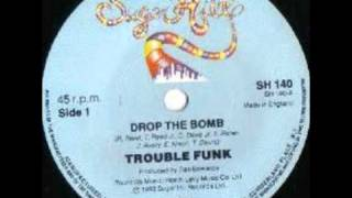Trouble Funk-Drop The Bomb