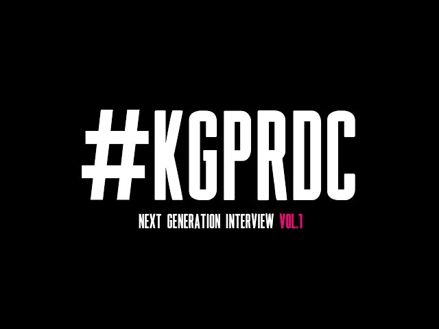 KG-PRODUCE / NEXT GENERATIONインタビューVol.1