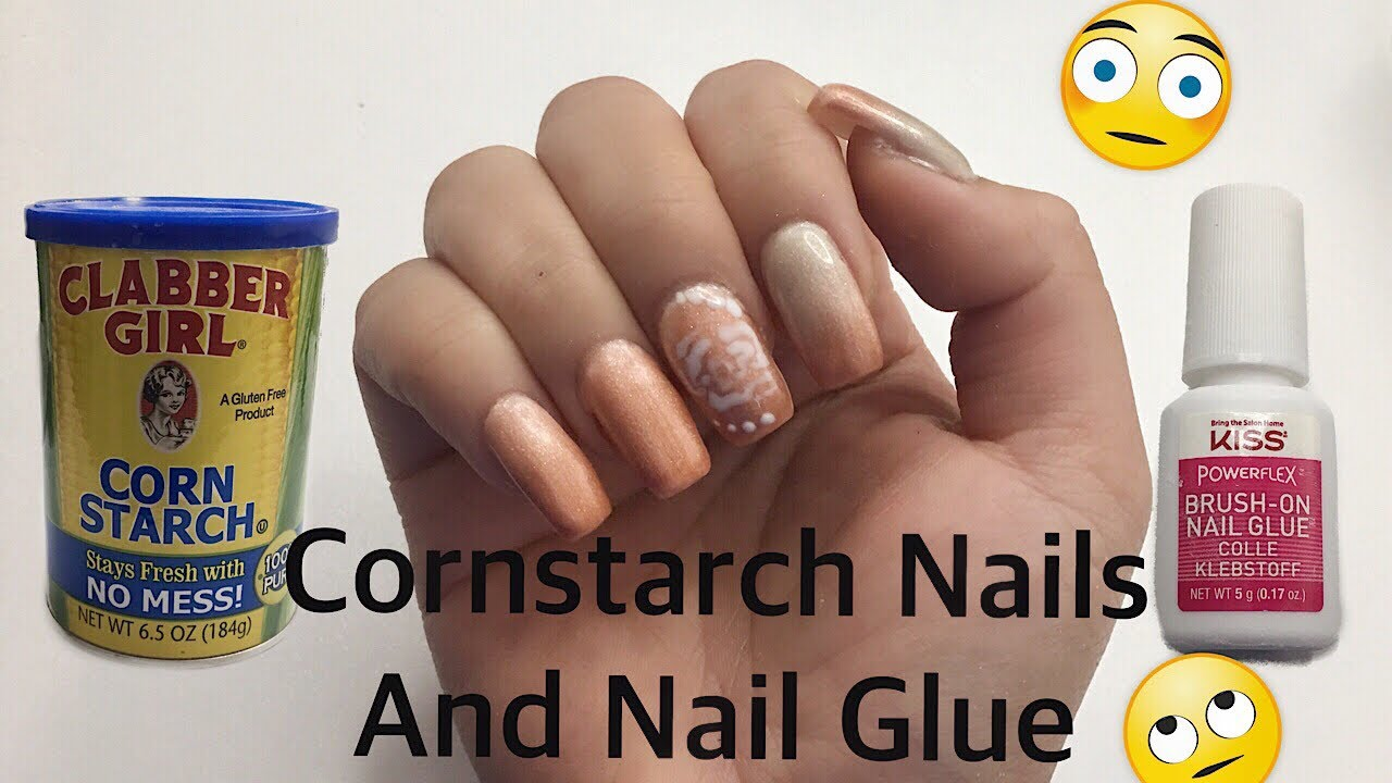 Cornstarch Nails and Nail Glue | DIY | Does it Work? - YouTube