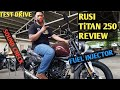 Rusi titan 250 review  sound check and test drive