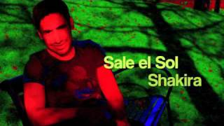 Sale El Sol - Shakira (Cover by Enrique )