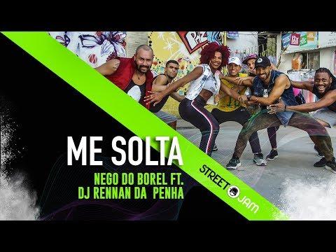 ME SOLTA - NEGO DO BOREL FT. DJ RENNAN DA PENHA - coreografia STREET J.A.M. - dance