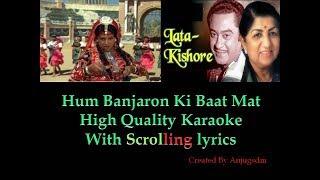 Hum Banjaron Ki Baat Maat Puchho Ji || Dharam Veer || karaoke with scrolling lyrics (High Quality)