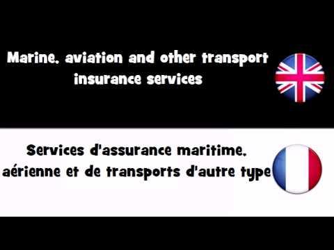 APPRENDRE L'ANGLAIS = Services d'assurance maritime, aérienne et de transports d'autre type