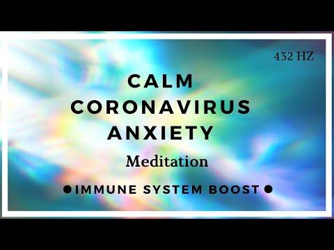 Meditation To Calm Anxiety During Coronavirus (Immune Booster!)