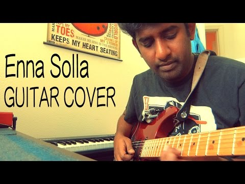 Enna Solla - Thangamagan   Guitar Cover   Ashwin Asokan   Anirudh