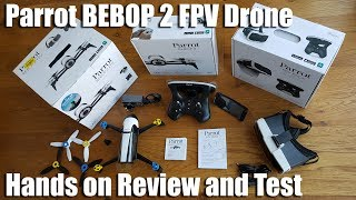 Parrot Bebop 2 Quadcopter Drone with Skycontroller 2 & FPV Glasses [Hands on Review and Test]