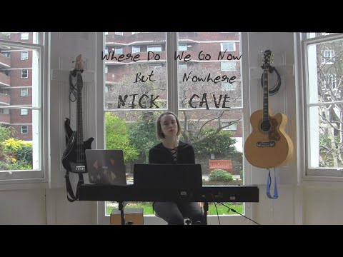 Where Do We Go Now But Nowhere - Nick Cave // Cover by Jade Louvat mp3