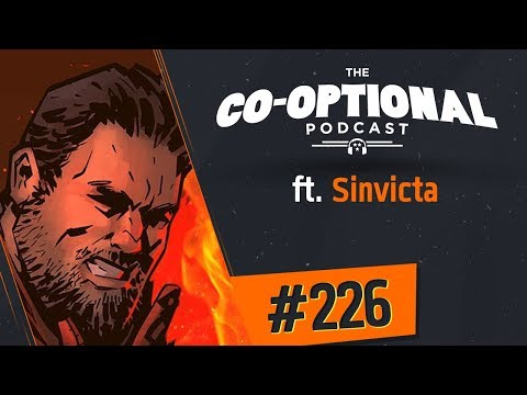 The Co-Optional Podcast Ep. 226 ft. Sinvicta