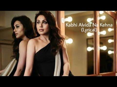 Kabhi Alvida Na Kehna (Sonu Nigam, Alka Yagnik) Mp3