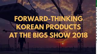 2018 BIG 5 | Korean Pavilion