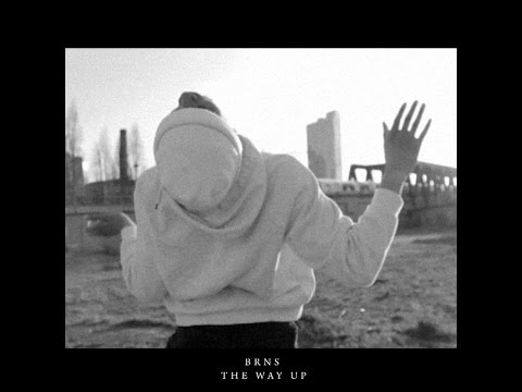 BRNS - The Way Up (Official Video Clip)