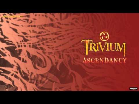 Trivium - Ascendancy (Audio)