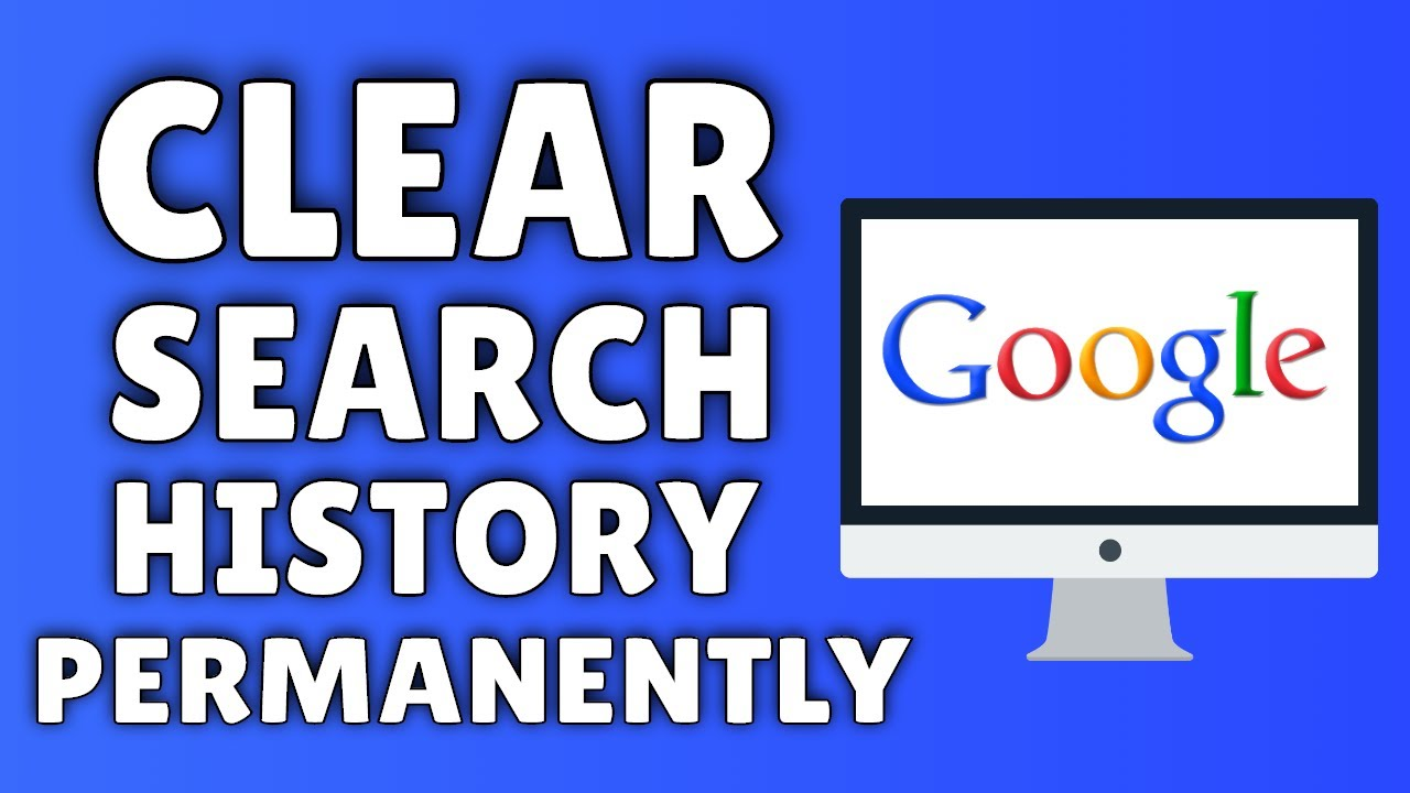 How To Clear Google Search History Delete Your Google Search
