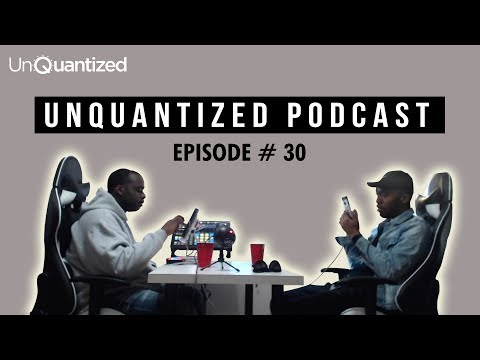 UnQuantized Podcast #30: Producers, Songwriters, & Artists (How It All Connects)