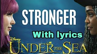 Dove Cameron and China Anne McClain - Stronger (with lyrics)