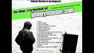 ○ Johnny Mauser - Politisch Motivierte Sprachgewalt - 15. Du machst dein Ding (feat. Refpolk) ○