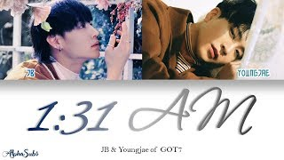 GOT7 (JB & Youngjae) - 1:31AM Mp3