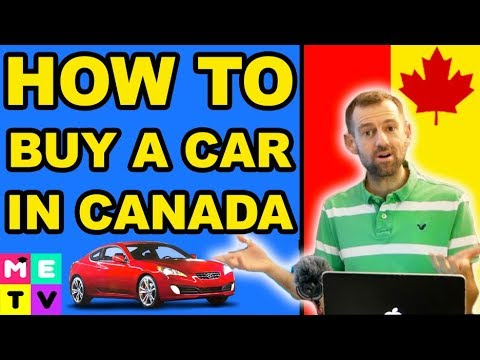 HOW TO BUY A CAR IN CANADA (For Immigrants)