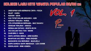 Download Koleksi Lagu Hits Wanita Popular80/90an ( Vol 1 )(HIGH QUALITY AUDIO)