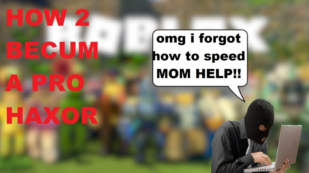 How To Be A Roblox Hacker Youtube