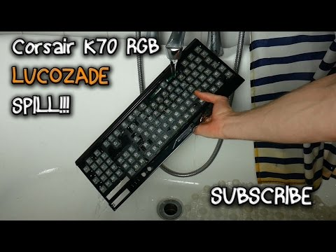 Corsair K70 RGB Rapidfire Keyboard! Lucozade Spill !! REPAIRED