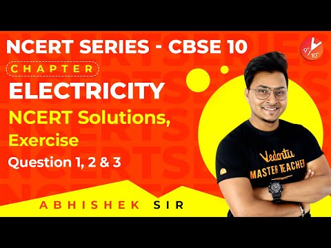 Electricity L9 | NCERT Solutions | Exercises, Questions 1,2 And 3 | CBSE Class 10 Physics Vedantu