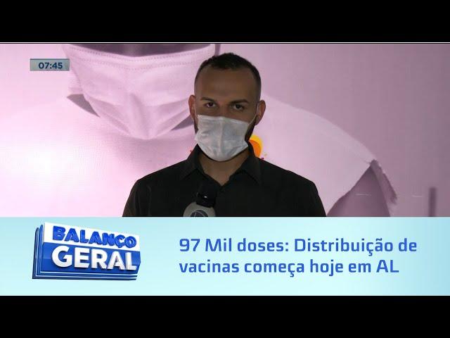 97 Mil doses: Distribuição de vacinas começa hoje em Alagoas