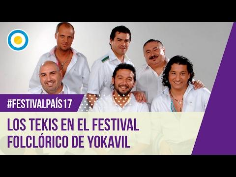 """Festival País '17 - Los Tekis en el Festival Folclórico """"Santa María la Reina del Yokavil"""""""