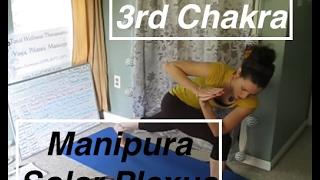 3rd Chakra Yoga: Solar Plexus - Manipura Chakra - LauraGYOGA