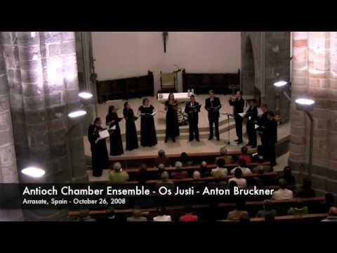 Antioch Chamber Ensemble - Os Justi - Anton Bruckner