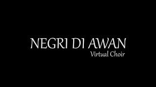 Negeri di Awan - Katon Bagaskara  | Virtual Choir