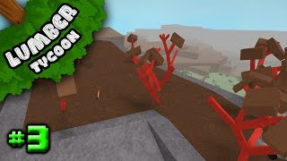 Lumber Tycoon 2 Ep. 3: LAVA WOOD FOREST!!! | Roblox