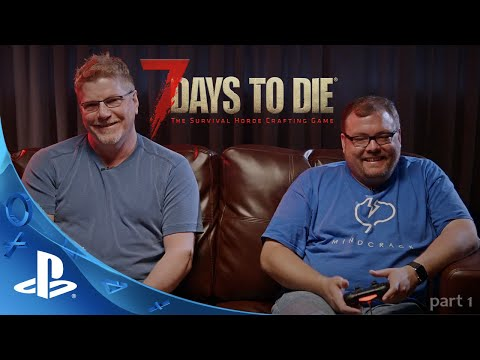[PLAYSTATION 4] 7 DAYS TO DIE FIRST LOOK - Gameplay with The Fun Pimps Co-Founder Rick Huenink (PS4)