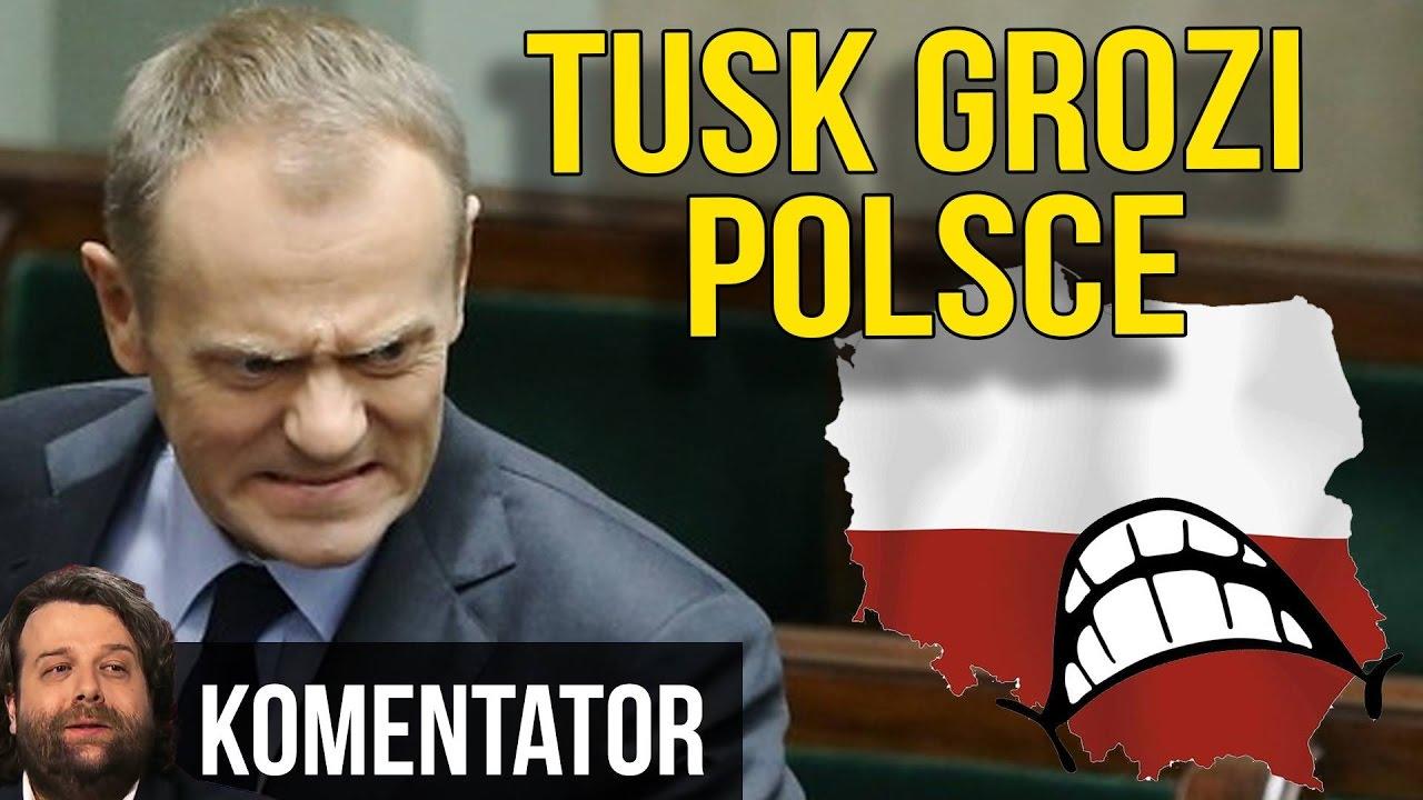 Donald Tusk Grozi Polsce