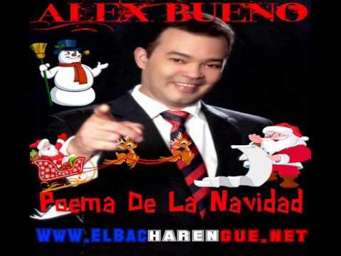 Alex Bueno - Poema De La Navidad 2014