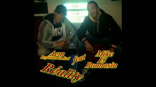 "Aem Royaume du Sud feat Mike El Bombasin "" REALITY """